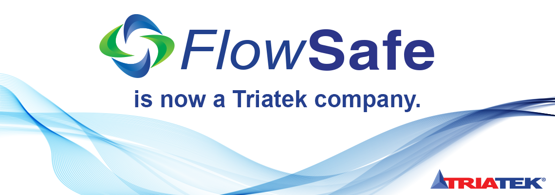 FlowSafe is now a Triatek Company
